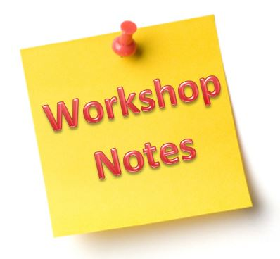 Workshop Notes