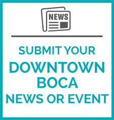Send us your Downtown Boca News
